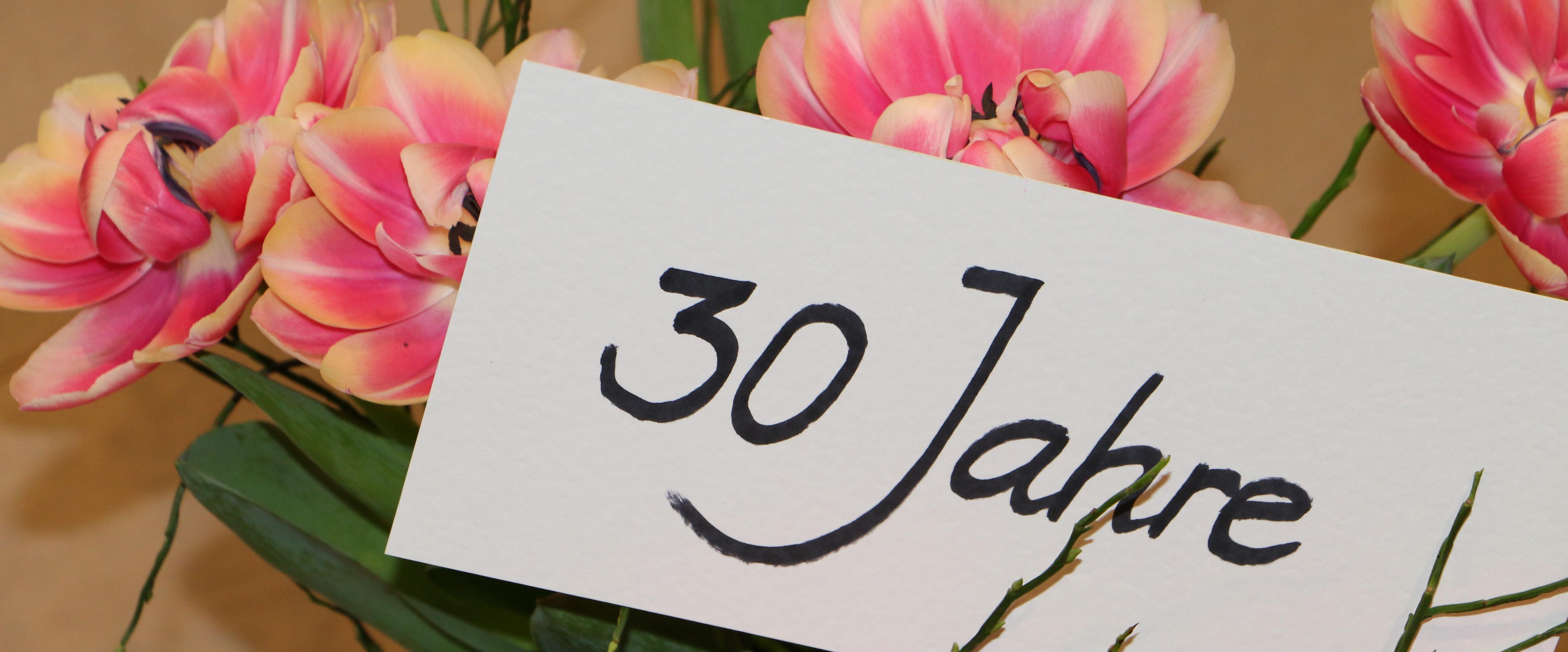 wir feiern 30 Jahre